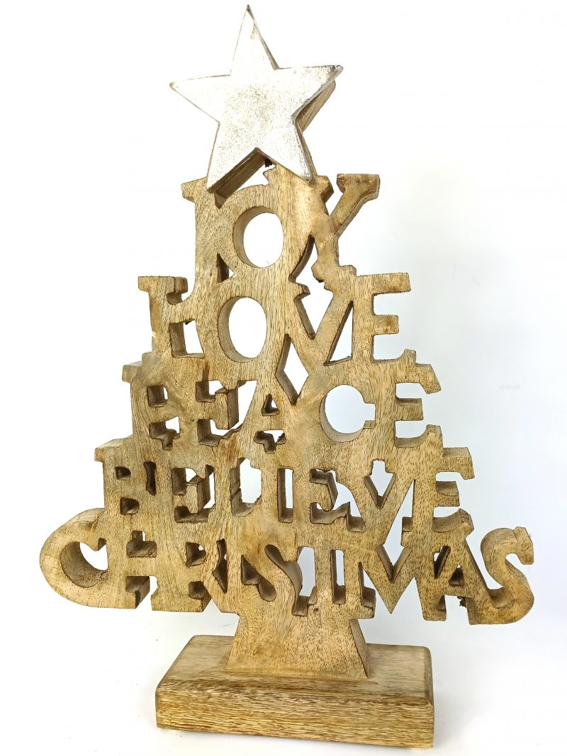 Carved wood Christmas ornament. With silver metal star on top. Joy, Peace. Love, Believe, Christmas Measures: 36 x 27 x 2.5cm Weighs: 675g